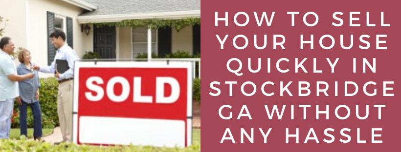 We buy houses in Stockbridge GA