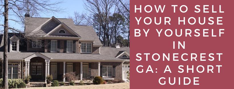We buy houses in Stonecrest GA