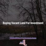 Buying Vacant Land For Investment In New York New York Land Sales Blog