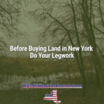 Before Buying Land in New York Do Your Legwork New York Land Sales Blog