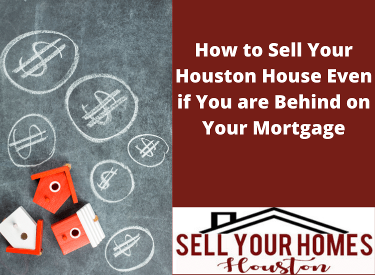 behind on your mortgage