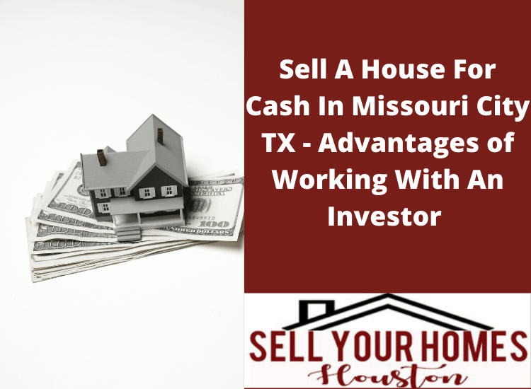 Cash for homes in Missouri TX