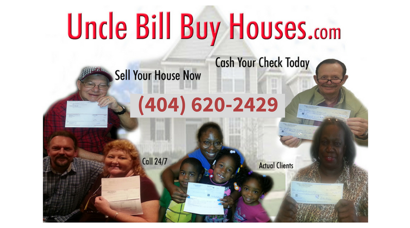 Sell your house now; We buy houses cash, Uncle Bill Buys Houses
