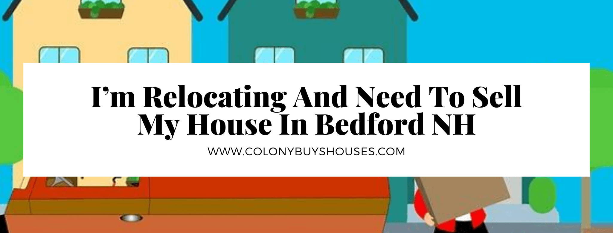We buy your property in Bedford NH