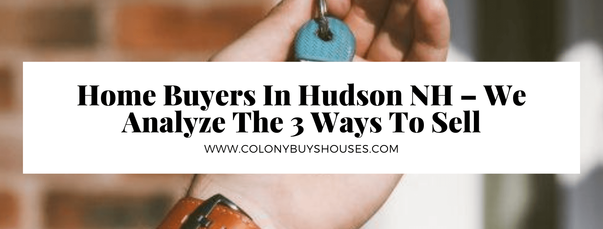 we buy your property in Hudson NH