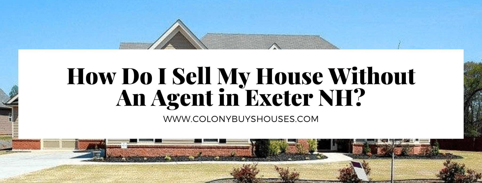 Sell my home in Exeter NH