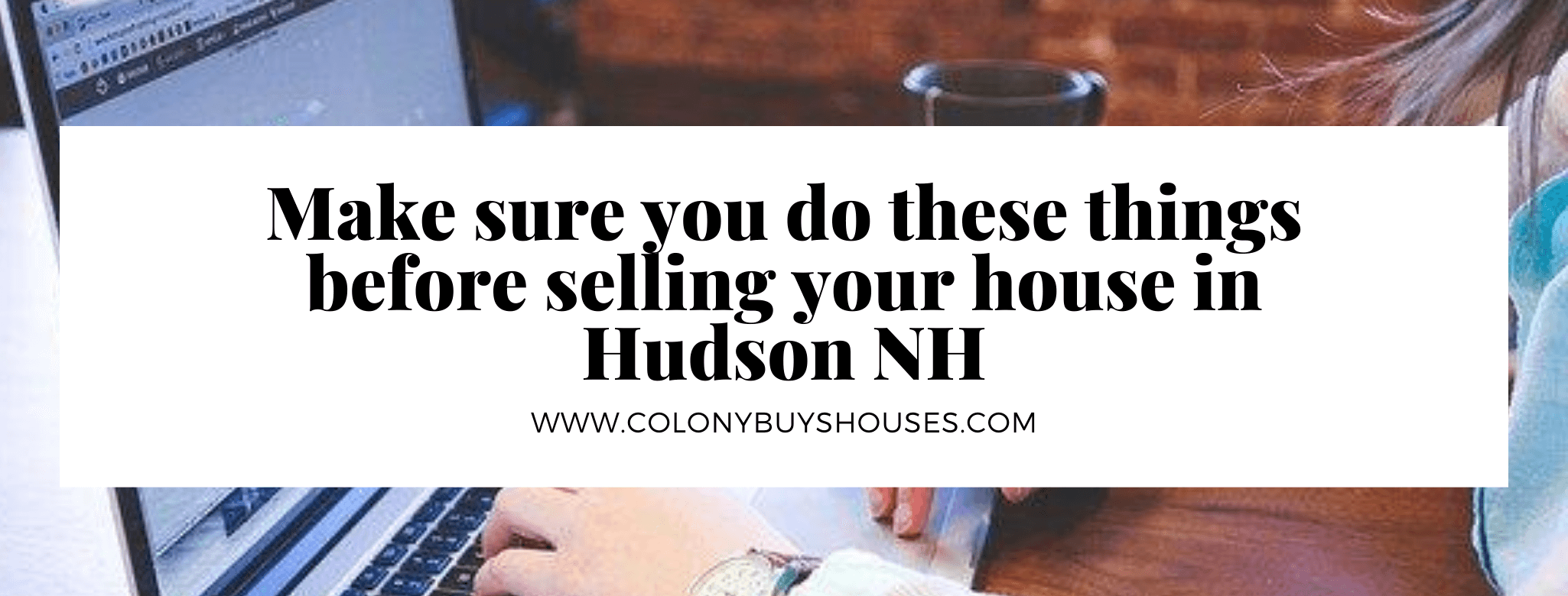Hudson NH house buyers