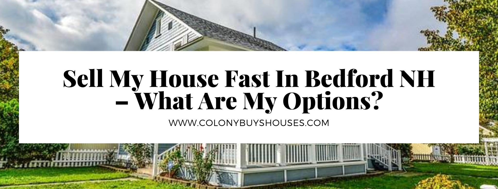 Sell my property in Bedford NH