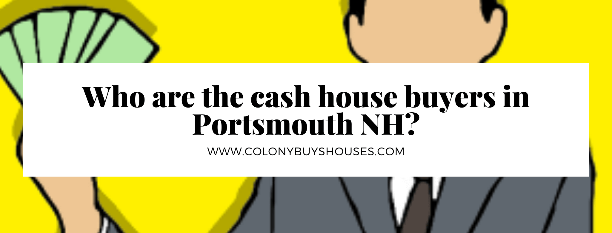 Cash for property in Portsmouth NH