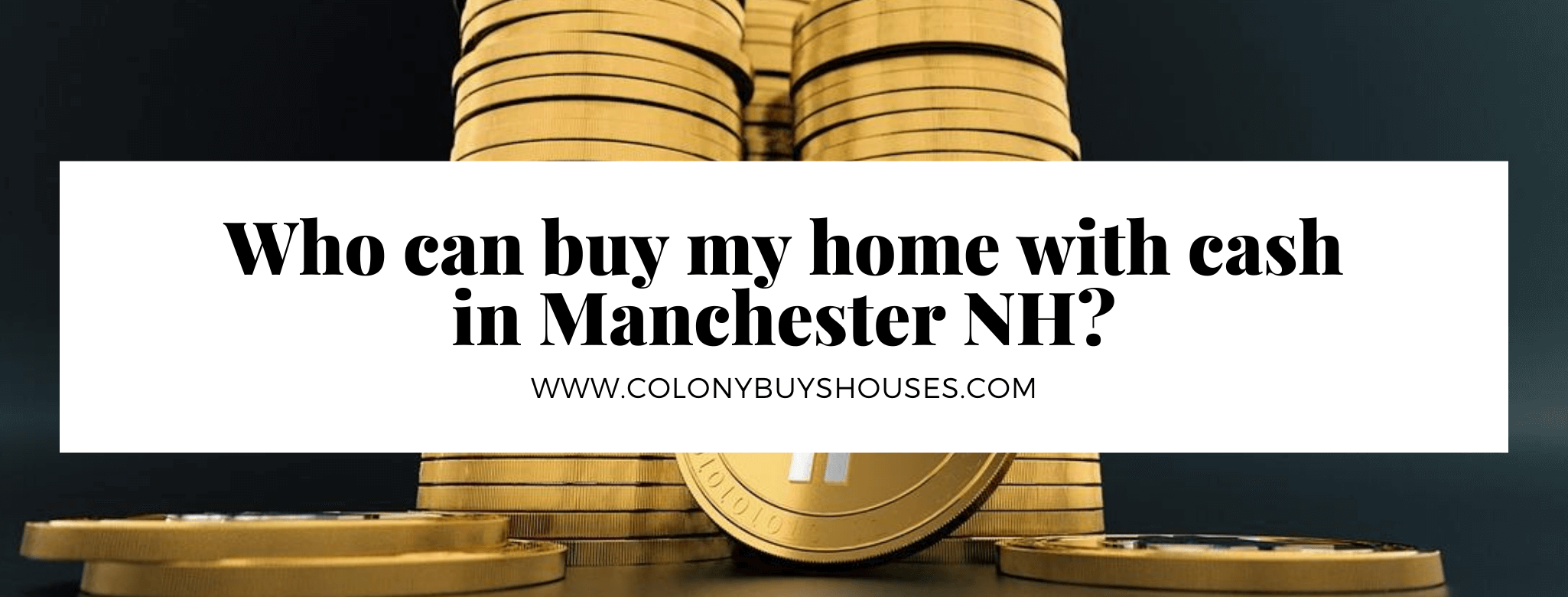 sell your home in Manchester NH