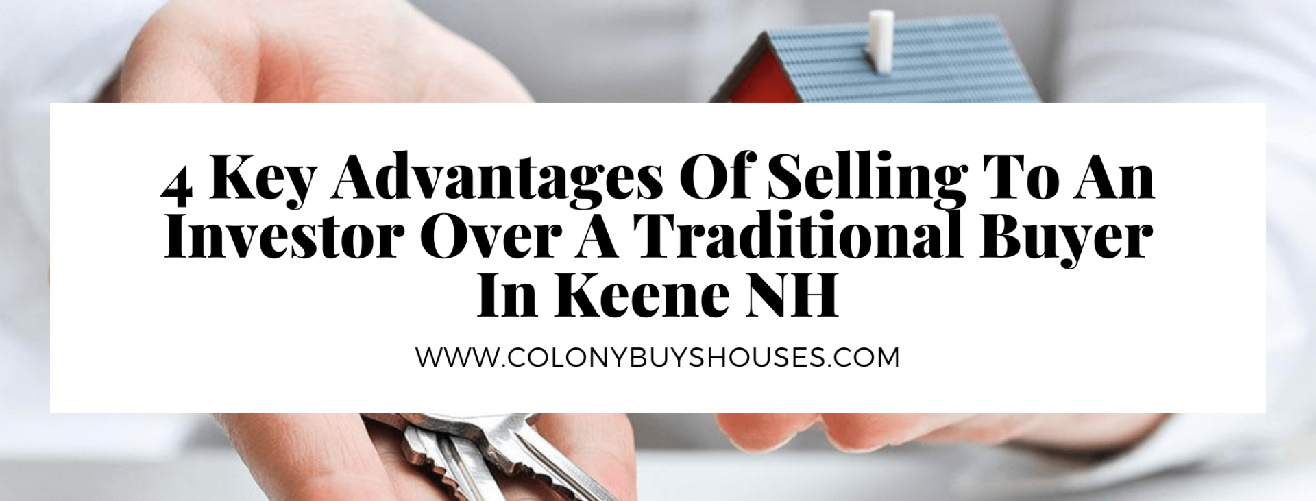 we buy properties in Keene NH