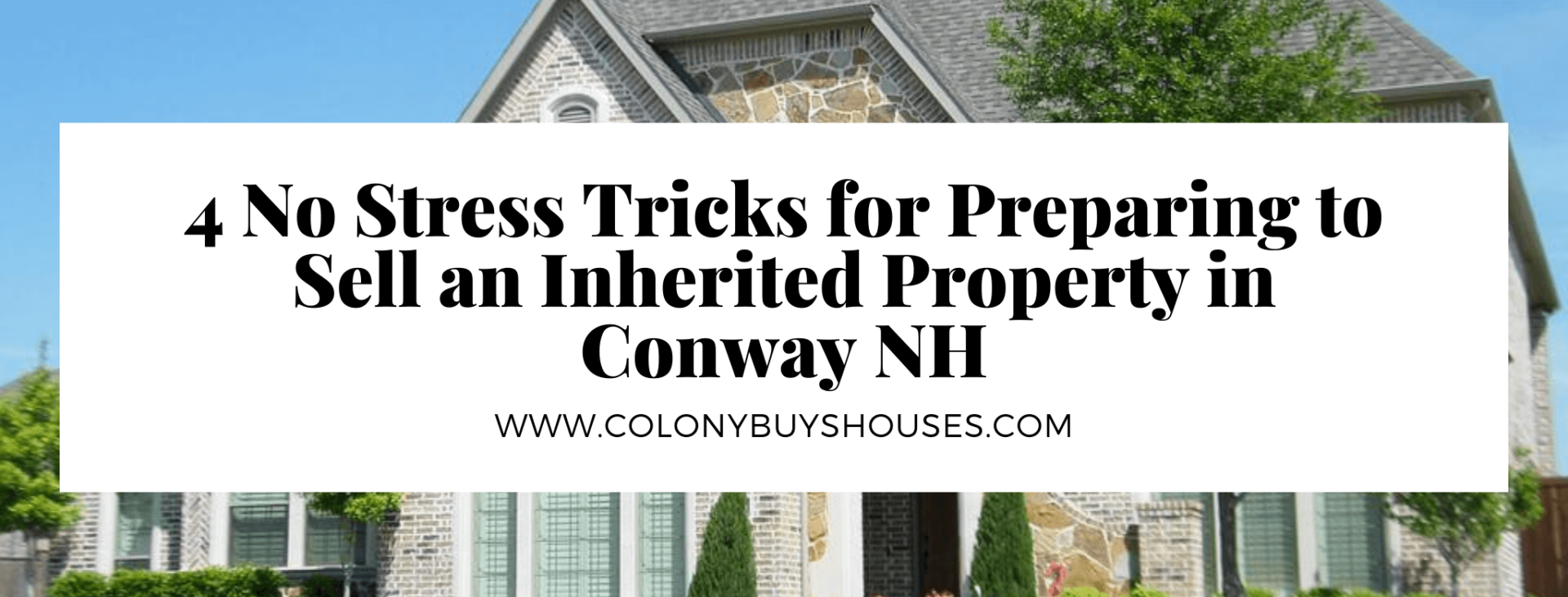 cash for homes in Conway NH