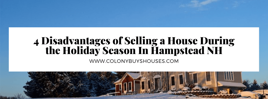 we buy properties in Hampstead NH