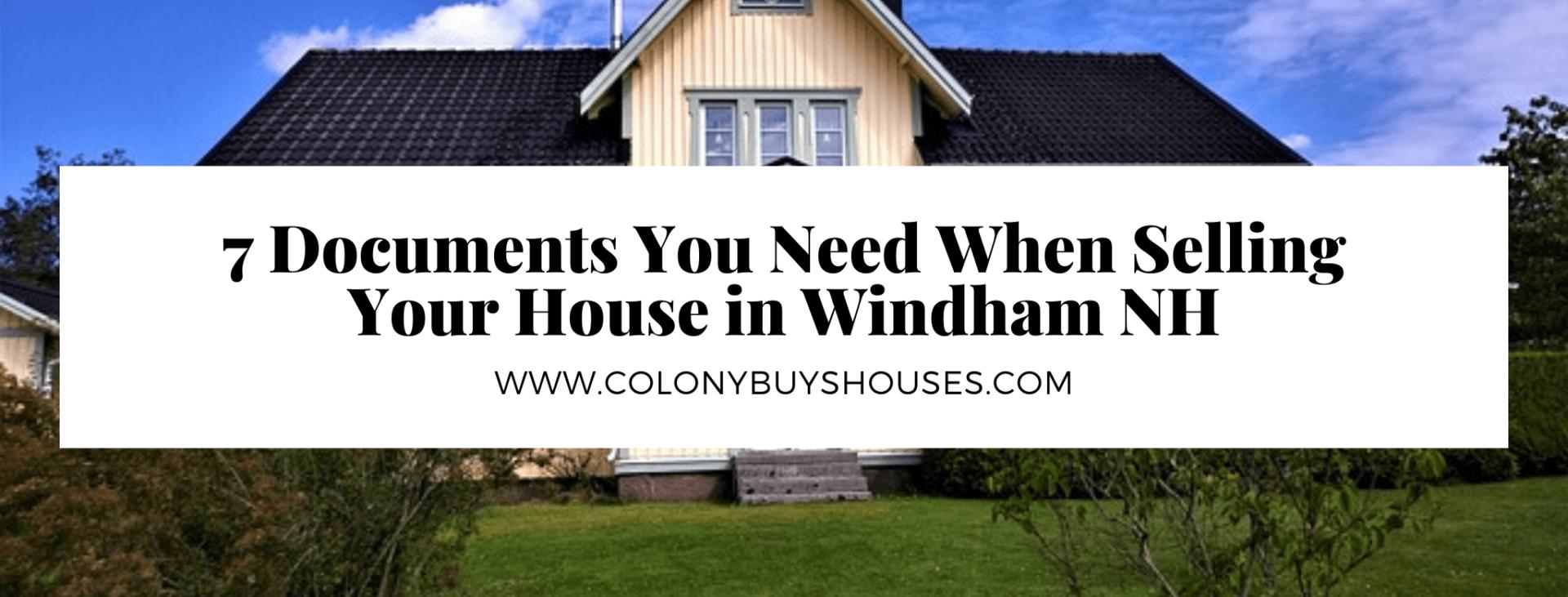 we buy properties in Windham NH