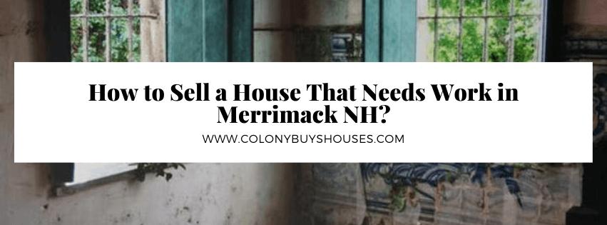 we buy properties in Merrimack NH