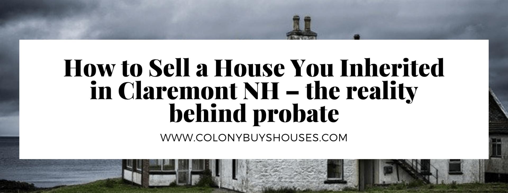 we buy properties in Claremont NH