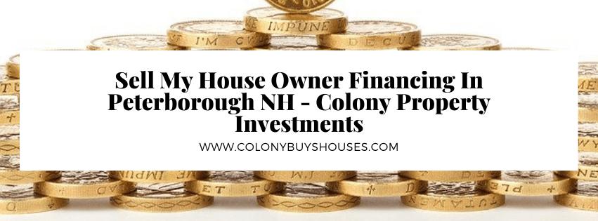 we buy properties in Peterborough NH