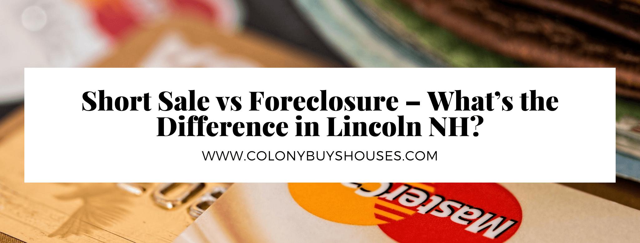 we buy properties in Lincoln NH