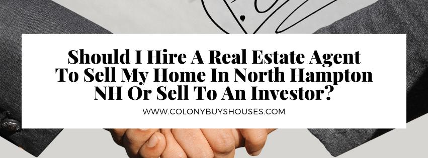we buy properties in North Hampton NH