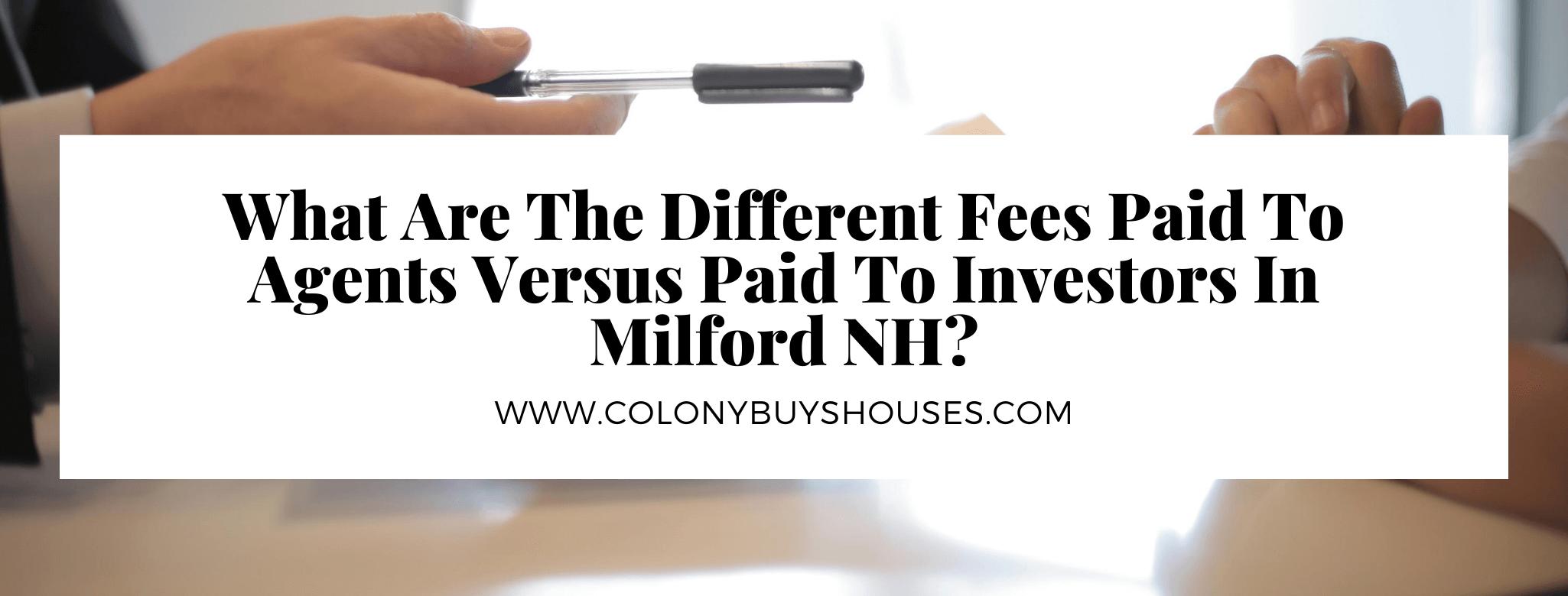 we buy properties in Milford NH