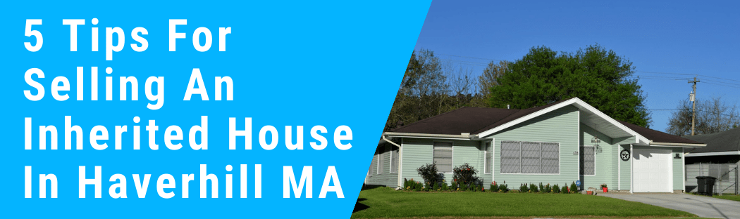 Sell My House In Haverhill MA