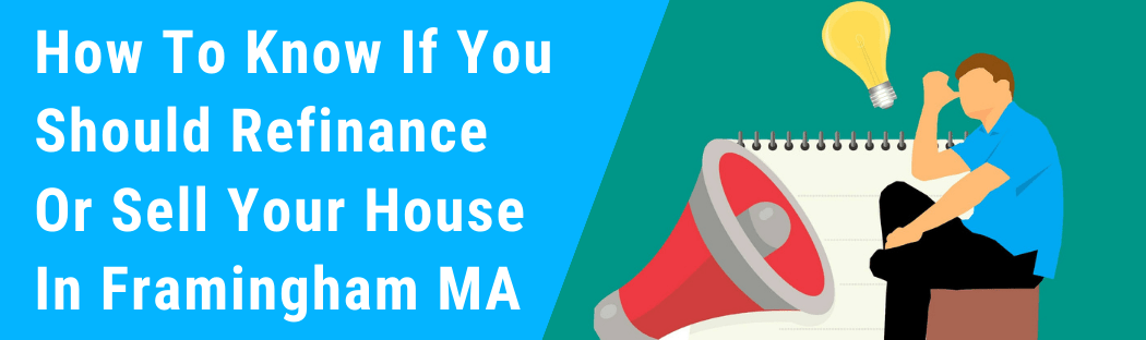 Sell My House In Framingham MA