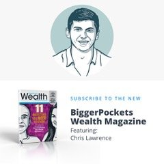 Chris w/ Helping Homes featured in BiggerPockets Wealth Magazine
