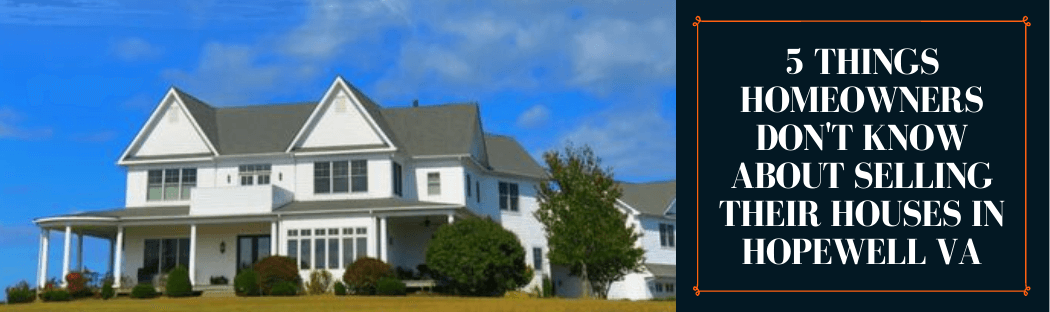 sell my home in Hopewell VA