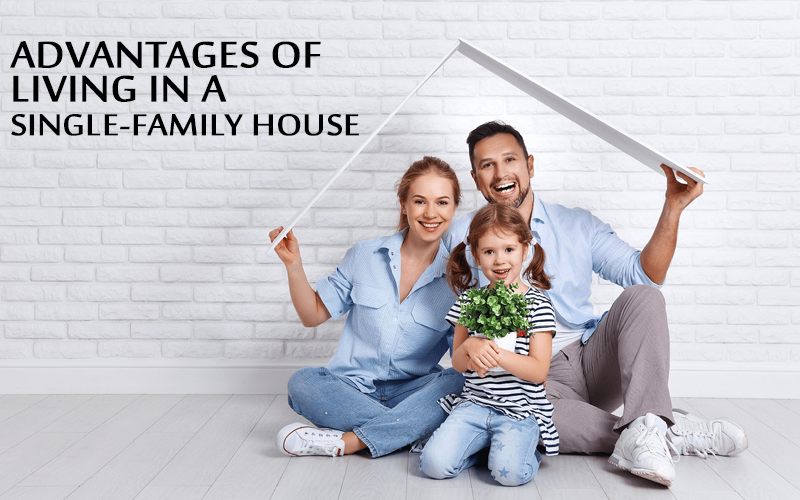 Living in a Single-Family House