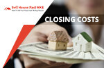 sell your house Closing Costs