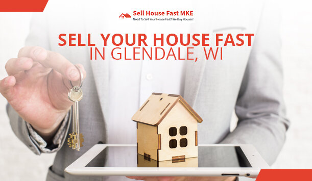 Sell House Fast MKE - Glendale, WI