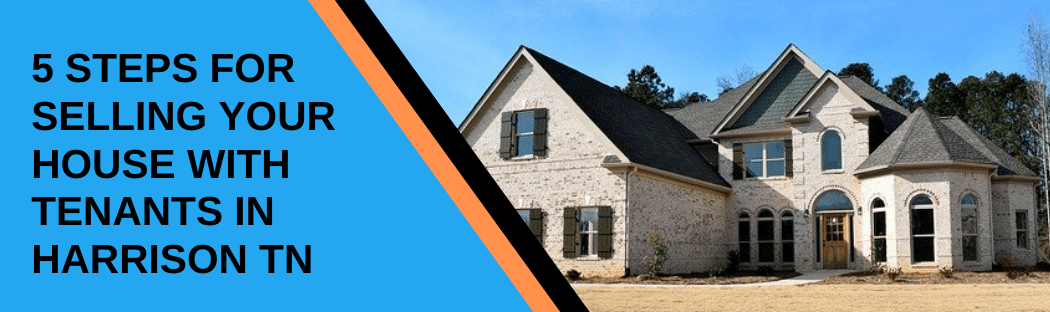 Sell your home in Harrison TN