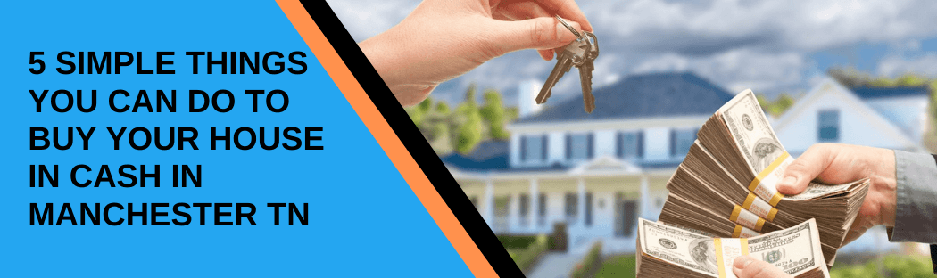 Sell your home in Manchester TN