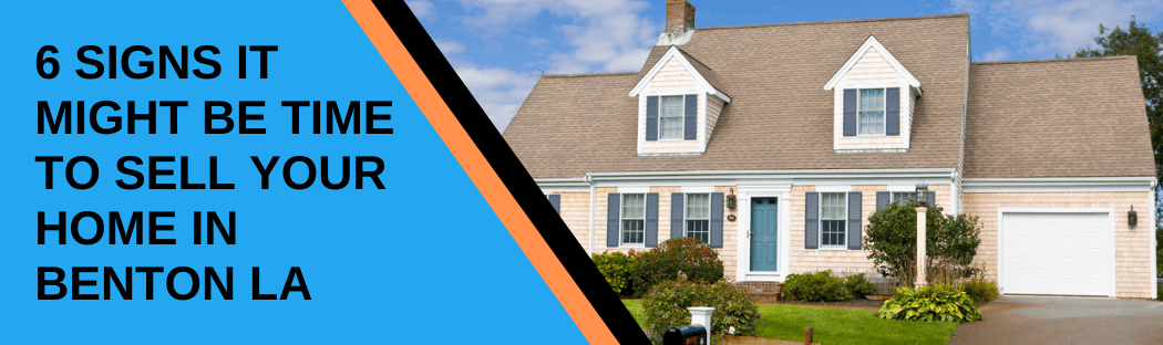 Sell your home in Benton LA