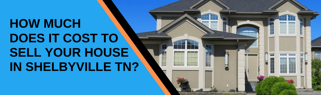 cash for homes in Shelbyville TN
