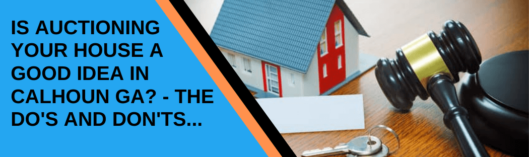 Sell your home in Calhoun GA