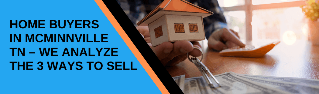 cash for homes in McMinnville TN