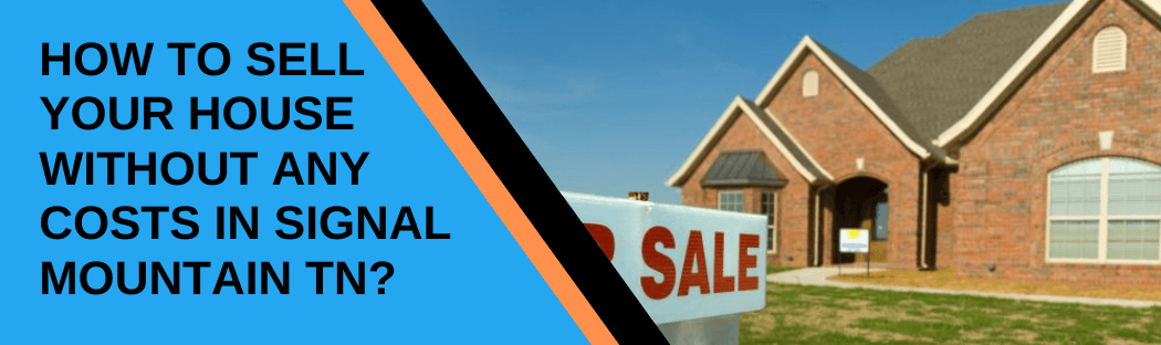 cash for homes in Signal Mountain TN
