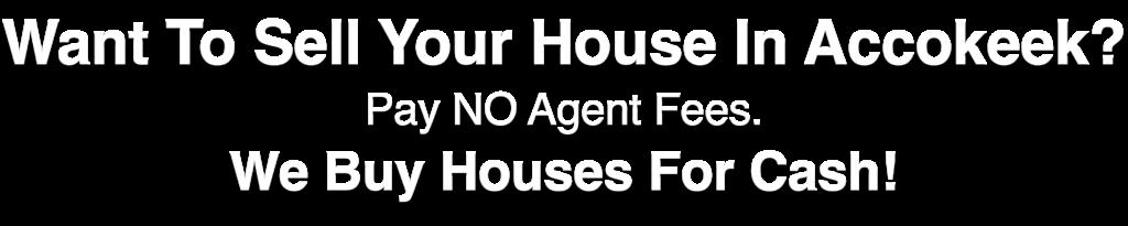 we buy houses in Accokeek Maryland