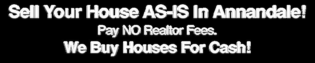 we buy houses in Annandale Virginia