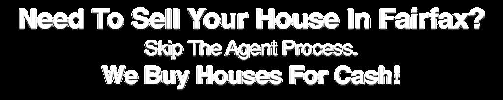 we buy houses Fairfax Virginia