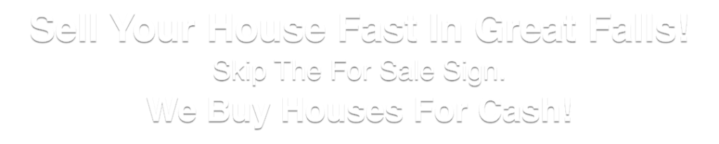 we buy houses in Great Falls Virginia