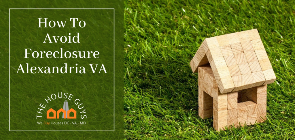 How To Avoid Foreclosure Alexandria VA