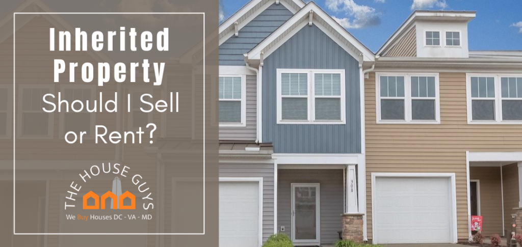 should I sell or rent inherited property
