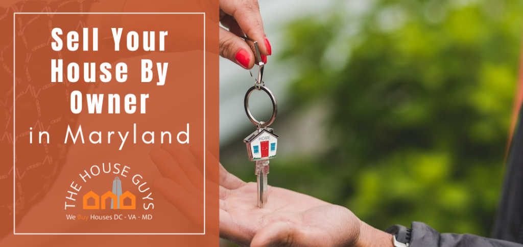 sell a house by owner in Maryland