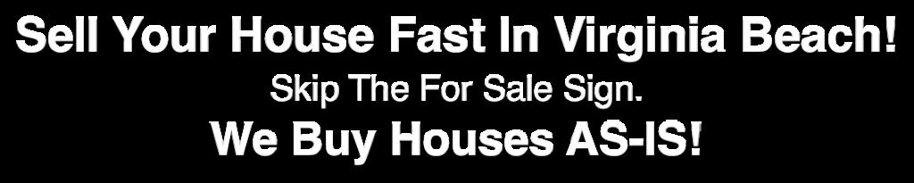 we buy houses Virginia Beach VA