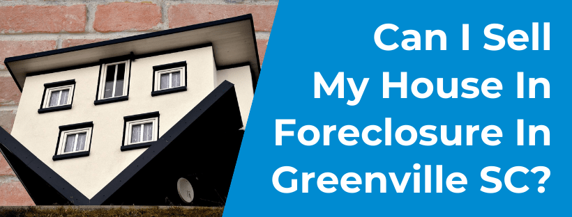Sell My House In Greenville SC
