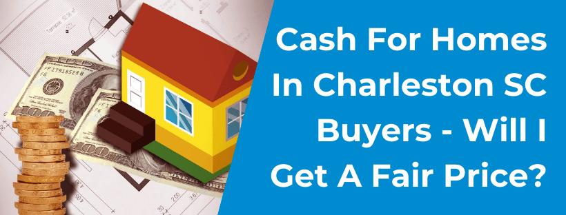 We buy houses in Charleston SC