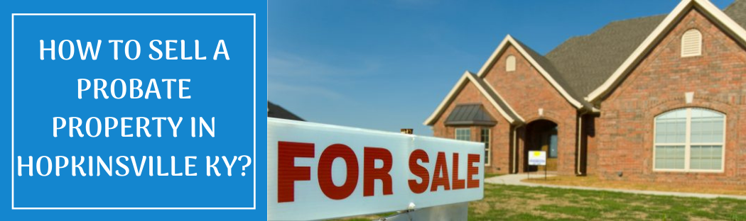 Sell your home in Hopkinsville KY