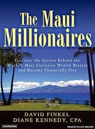 Maui Millionaires by David Finkel